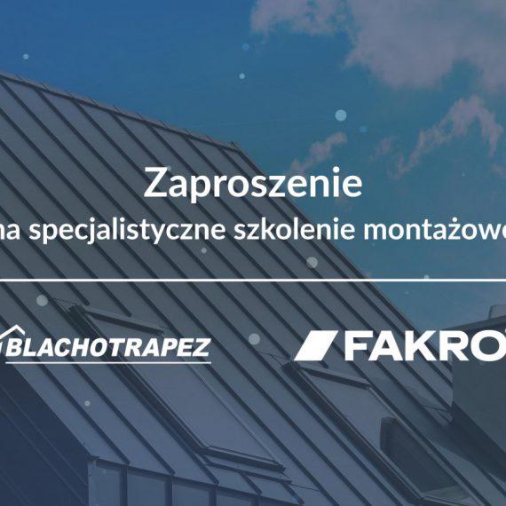 BLACHOTRAPEZ x FAKRO_SZKOLENIA 2020